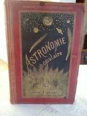 Astronomie populaire Description générale du ciel. Paris,  1890